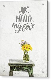Acrylic Print featuring the photograph Hello My Love Card by Edward Fielding