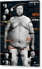 Henry Viii Nude Acrylic Print by Karine Percheron-Daniels