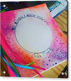 Here Is My 12 X12 Inch Mandala Journal Acrylic Print