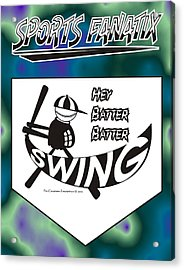 Hey Batter Batter Swing Acrylic Print by Maria Watt