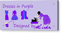 High Style Fashion, Dresses In Purple Acrylic Print