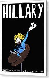 Hillary Clinton Campaign Poster Acrylic Print