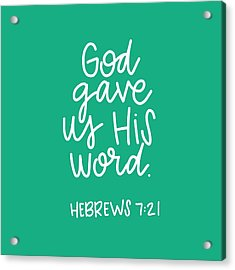 His Word Acrylic Print