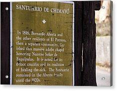 Historic Marker For The Santuario Acrylic Print