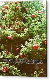 Holiday Garnish Quote Acrylic Print by JAMART Photography