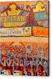 Hollywood Parade Acrylic Print by Rodger Ellingson