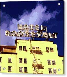 Hollywood's Roosevelt Hotel Acrylic Print
