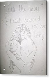 Acrylic Print featuring the drawing Home For My Heart by Rebecca Wood