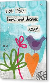Hopes And Dreams Soar Acrylic Print by Linda Woods