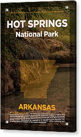 Hot Springs National Park In Arkansas Travel Poster Series Of National Parks Number 31 Acrylic Print by Design Turnpike