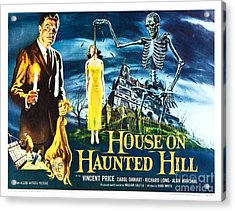 House On Haunted Hill Poster Classic Horror Movie  Acrylic Print