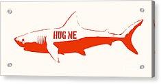 Hug Me Shark Acrylic Print by Pixel Chimp