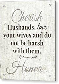 Husbands Love Honor Cherish- Art By Linda Woods Acrylic Print