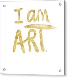 I Am Art Gold - Art By Linda Woods Acrylic Print by Linda Woods