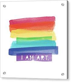 I Am Art Rainbow Stripe- Art By Linda Woods Acrylic Print