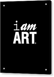 I Am Art- Shirt Acrylic Print by Linda Woods