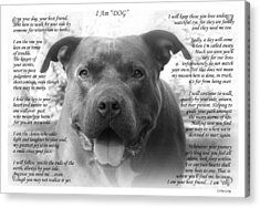 I Am Dog Acrylic Print