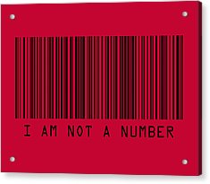 I Am Not A Number Acrylic Print