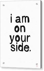 I Am On Your Side- Art By Linda Woods Acrylic Print by Linda Woods