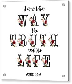 Acrylic Print featuring the painting I Am The Way The Truth And The Life Typography by Georgeta Blanaru