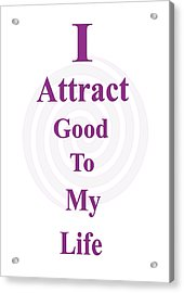I Attract Acrylic Print