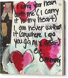 I Carry Your Heart In My Heart II Acrylic Print by Kim Nelson