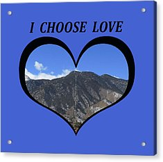 I Choose Love With The Manitou Springs Incline In A Heart Acrylic Print
