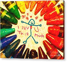 I Luv U This Much Acrylic Print by Wingsdomain Art and Photography