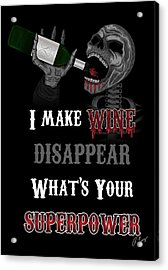 Acrylic Print featuring the drawing I Make Wine Disappear by Raphael Lopez