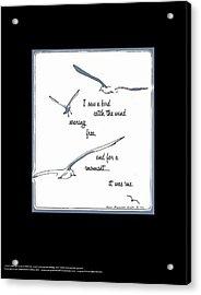 I Saw A Bird Catch The Wind Acrylic Print