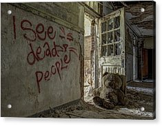 I See Dead People Acrylic Print by Robert Myers