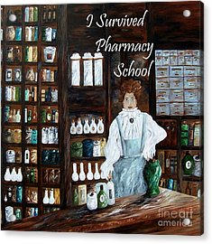 I Survived Pharmacy School Acrylic Print