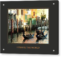 I Travel The World Venice Acrylic Print by Donna Corless
