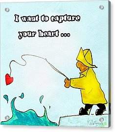 I Want To Capture Your Heart Acrylic Print