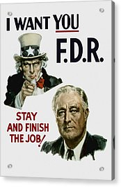 I Want You Fdr  Acrylic Print by War Is Hell Store