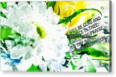 I Will Be Glad And Rejoice In Thee Acrylic Print