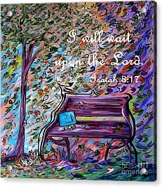 I Will Wait Upon The Lord Acrylic Print by Eloise Schneider