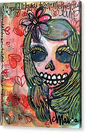 I Would Like You To Love Me Acrylic Print by Laurie Maves ART