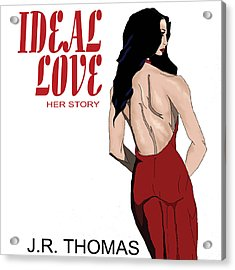 Acrylic Print featuring the digital art Ideal Love Book Cover by Jayvon Thomas
