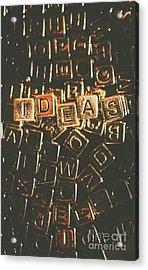 Ideas Letterpress Typography Acrylic Print