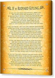 If By Rudyard Kipling - Gold Design Acrylic Print