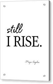 I'll Rise #minimalism 3 Acrylic Print