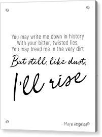I'll Rise #minimalism Acrylic Print