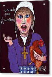 I'm Amish Acrylic Print