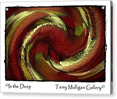 In The Deep Acrylic Print by Terry Mulligan