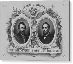 In Union Is Strength - Ulysses S. Grant And Schuyler Colfax Acrylic Print by War Is Hell Store