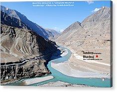 Indus River Sangam Or Meeting Point In Himalayas Of Incredible India Acrylic Print by Sundeep Bhardwaj Kullu sundeepkulluDOTcom