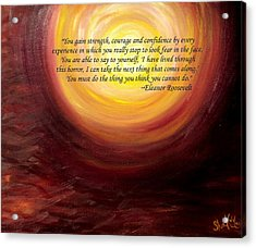 'insatiable' Painting With Eleanor Roosevelt Quote Acrylic Print by Shannon Keavy