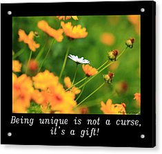 Inspirational-being Unique Is A Gift Acrylic Print