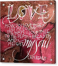 Inspirational Saying Love Acrylic Print